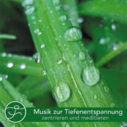 Musik zur Tiefenentspannung - zentrieren und meditieren - Cover